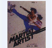 The Complete Martial Artist Vol II
