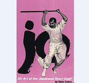 Jo - Art of the Japanese Short Staff