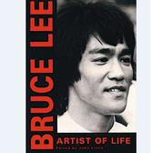 Bruce Lee - Artist of Life