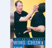 Explosive Combat - Wing Chun I