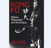 Kung Fu - History, Philosophie and Technique